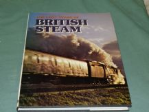 LAST DAYS OF BRITISH STEAM Second Series ; THE  (Ian Allan  1977)
